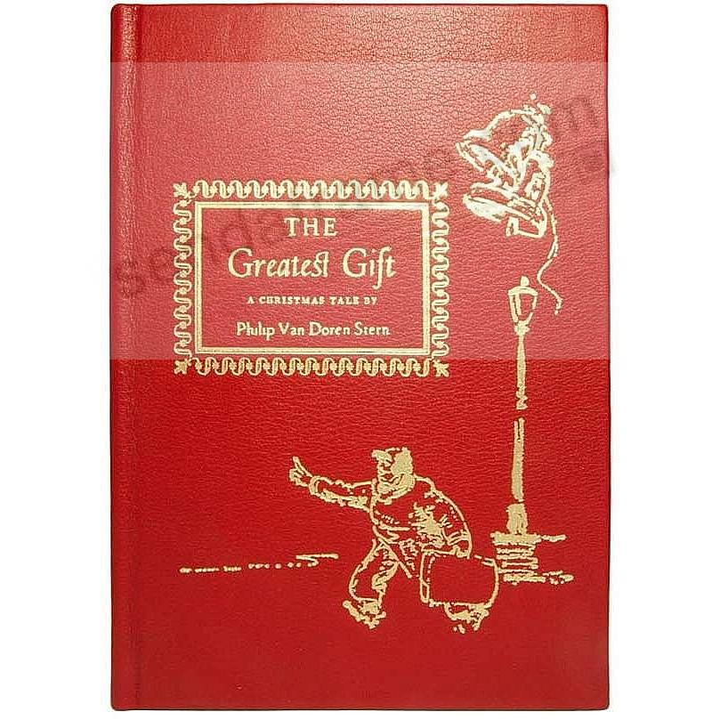 THE GREATEST GIFT<br>by Philip Van Doren Stern<br>collectible Red Calfskin Leather
