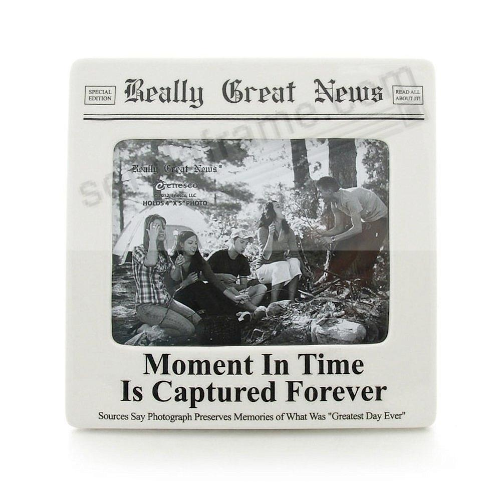 MOMENT IN TIME frame<br>by Really Great News&reg;