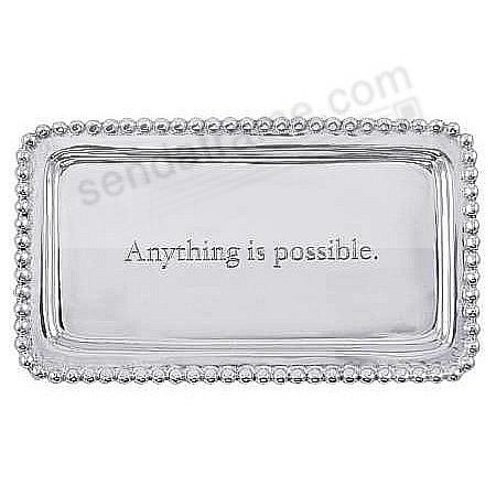 The original ANYTHING IS POSSIBLE STATEMENT TRAY crafted by Mariposa®