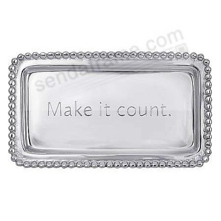 The original MAKE IT COUNT STATEMENT TRAY crafted by Mariposa®