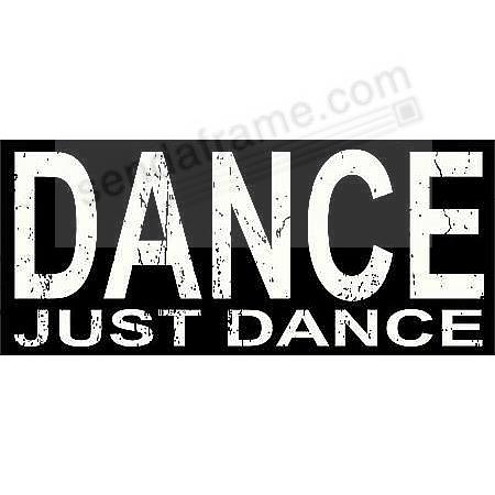 DANCE JUST DANCE 16x7x2 Distressed-Distressed-Wood Box Sign by ...