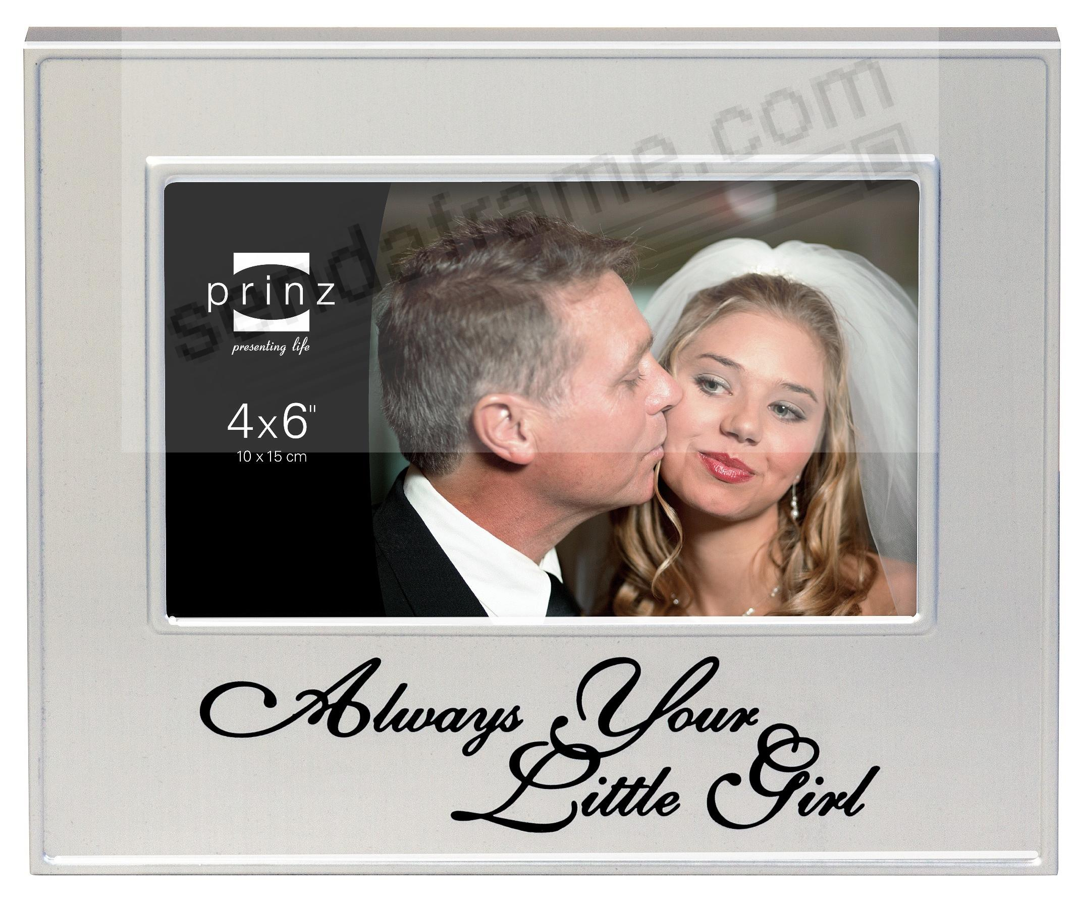 ALWAYS YOUR LITTLE GIRL frame by Prinz® - Picture Frames, Photo ...
