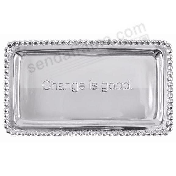 CHANGE IS GOOD STATEMENT TRAY crafted by Mariposa®