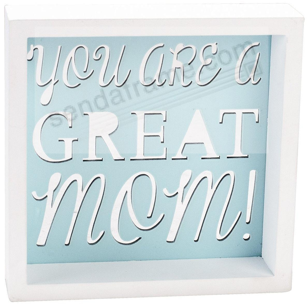 YOU ARE A GREAT MOM Box Sign by Malden®