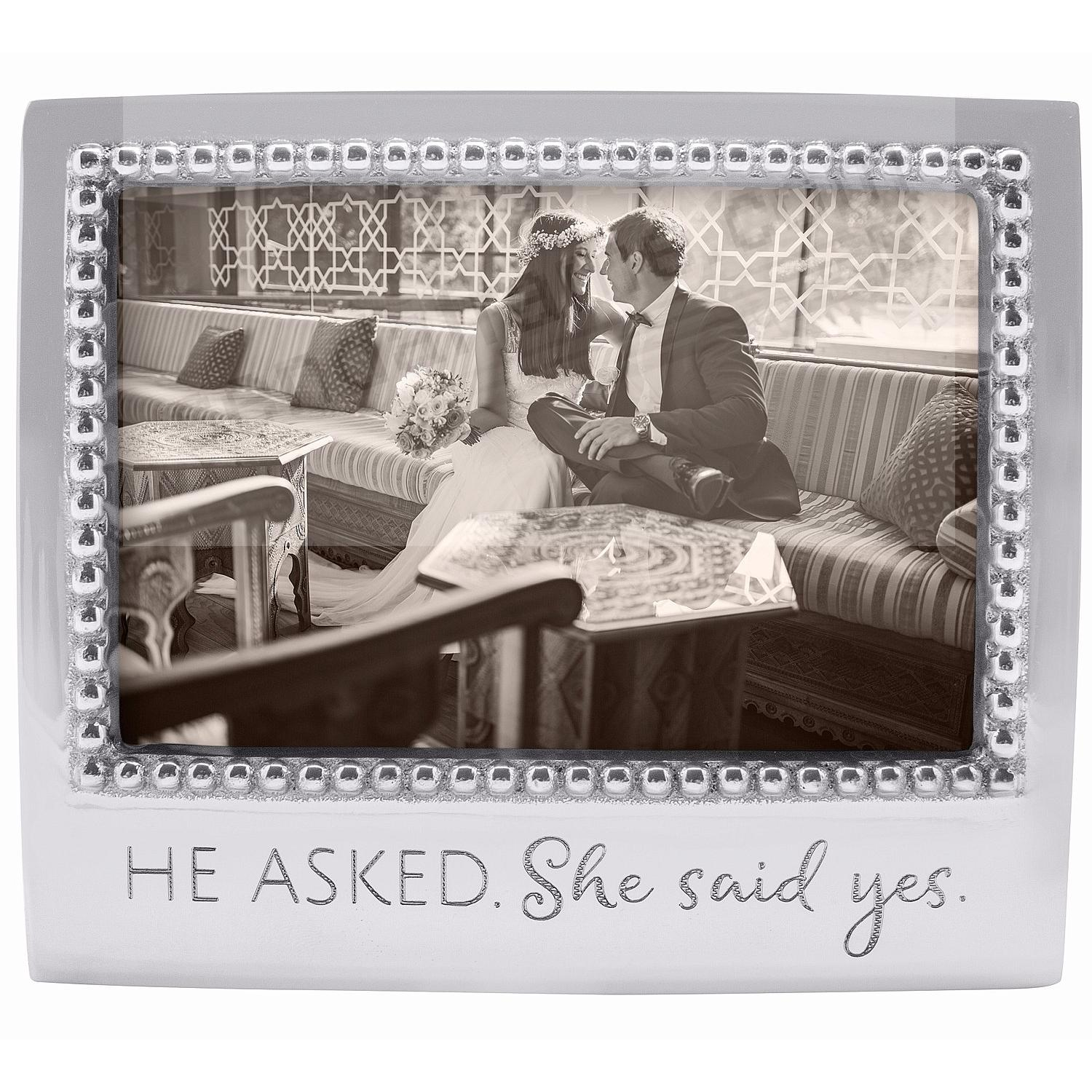 The HE ASKED. SHE SAID YES. Statement frame crafted by Mariposa®