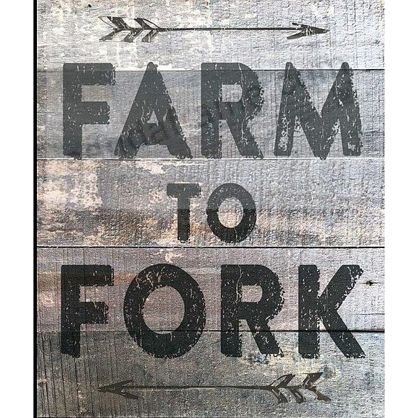 Farm To Fork Distressed Wood Box 10x12 Sign By Sixtrees Picture