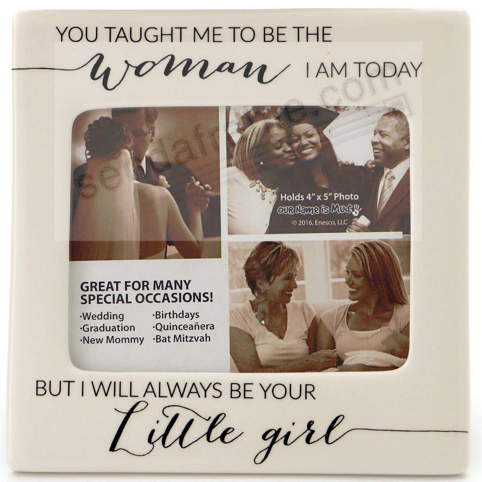 I WILL ALWAYS BE YOUR LITTLE GIRL frame by Our Name is Mud®