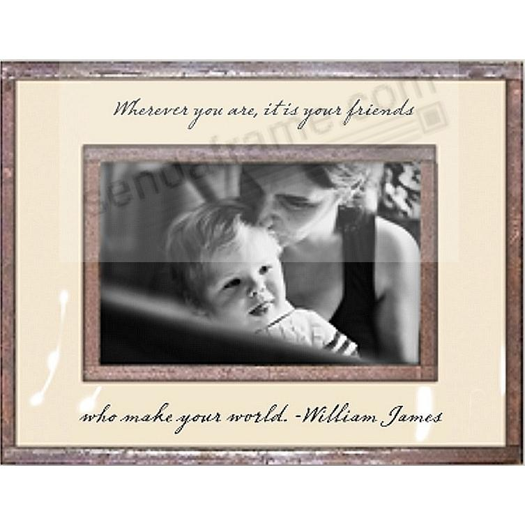...ITS YOUR FRIENDS WHO MAKE YOUR WORLD Copper + Clear Glass 6x4 Frame by Ben's Garden®