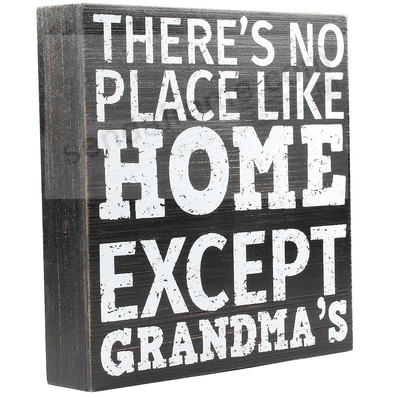 THERE'S NO PLACE LIKE HOME EXCEPT GRANDMA'S Wood 8x8 Box Sign by Lawrence®