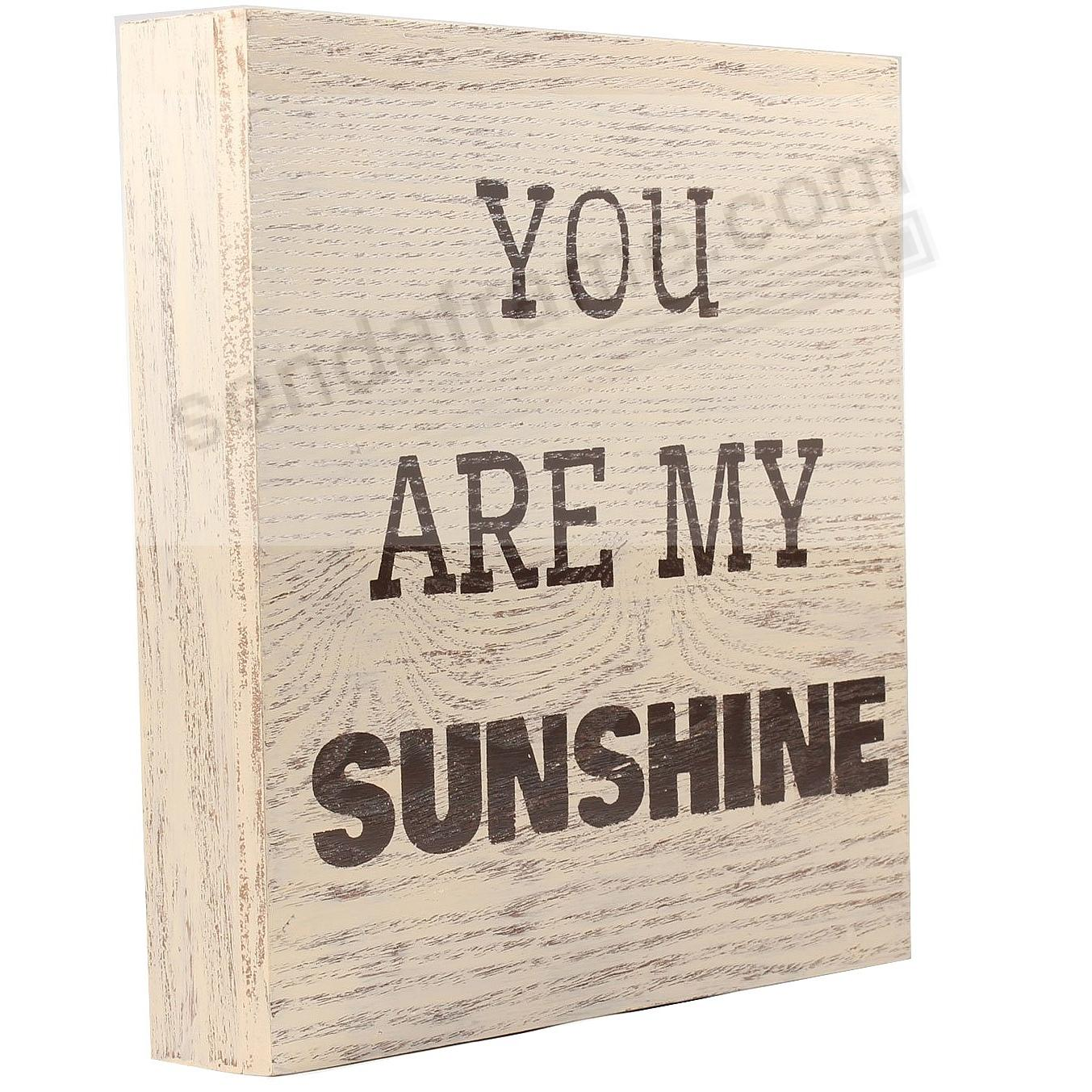 YOU ARE MY SUNSHINE 9x9 Distressed-Wood Box Sign by Lawrence®