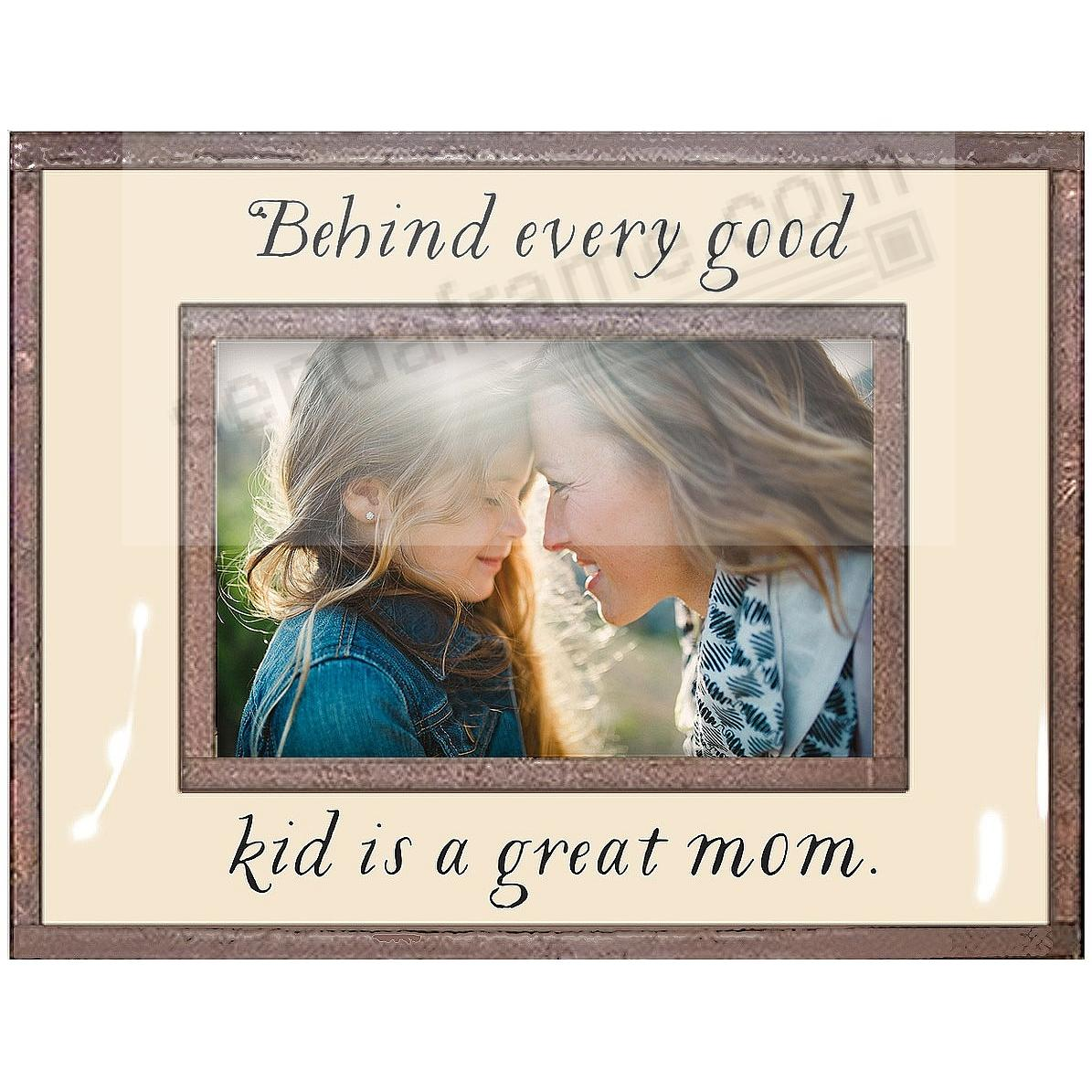 BEHIND EVERY GOOD KID IS A GREAT MOM Copper + Clear Glass by Ben's Garden®
