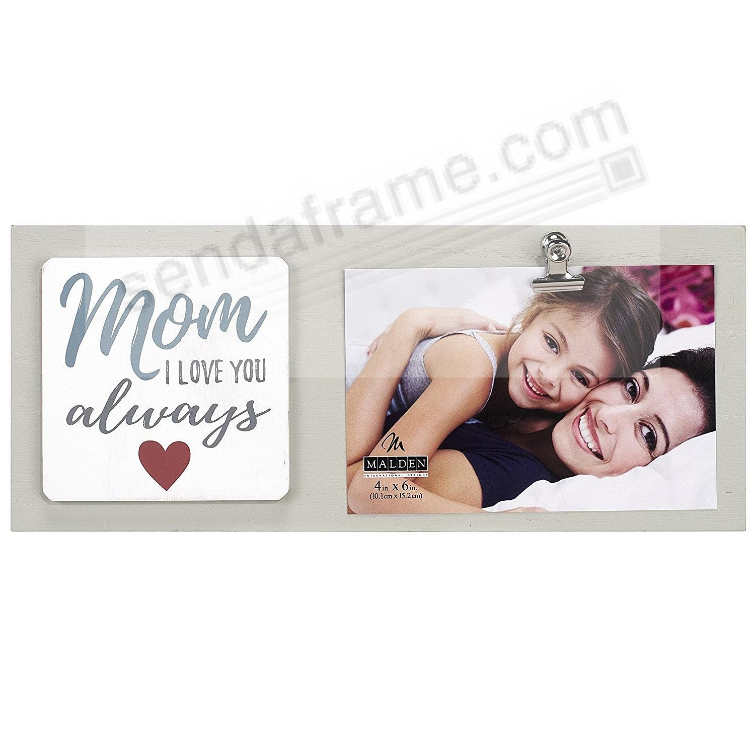 MOM I LOVE YOU ALWAYS {Heart} CLIP frame - Picture Frames, Photo ...