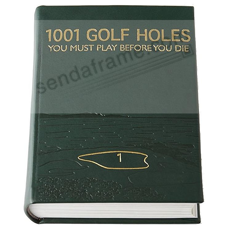 1001 Golf Holes You Must Play Before You Die in Green Fine Leather by Graphic Image™