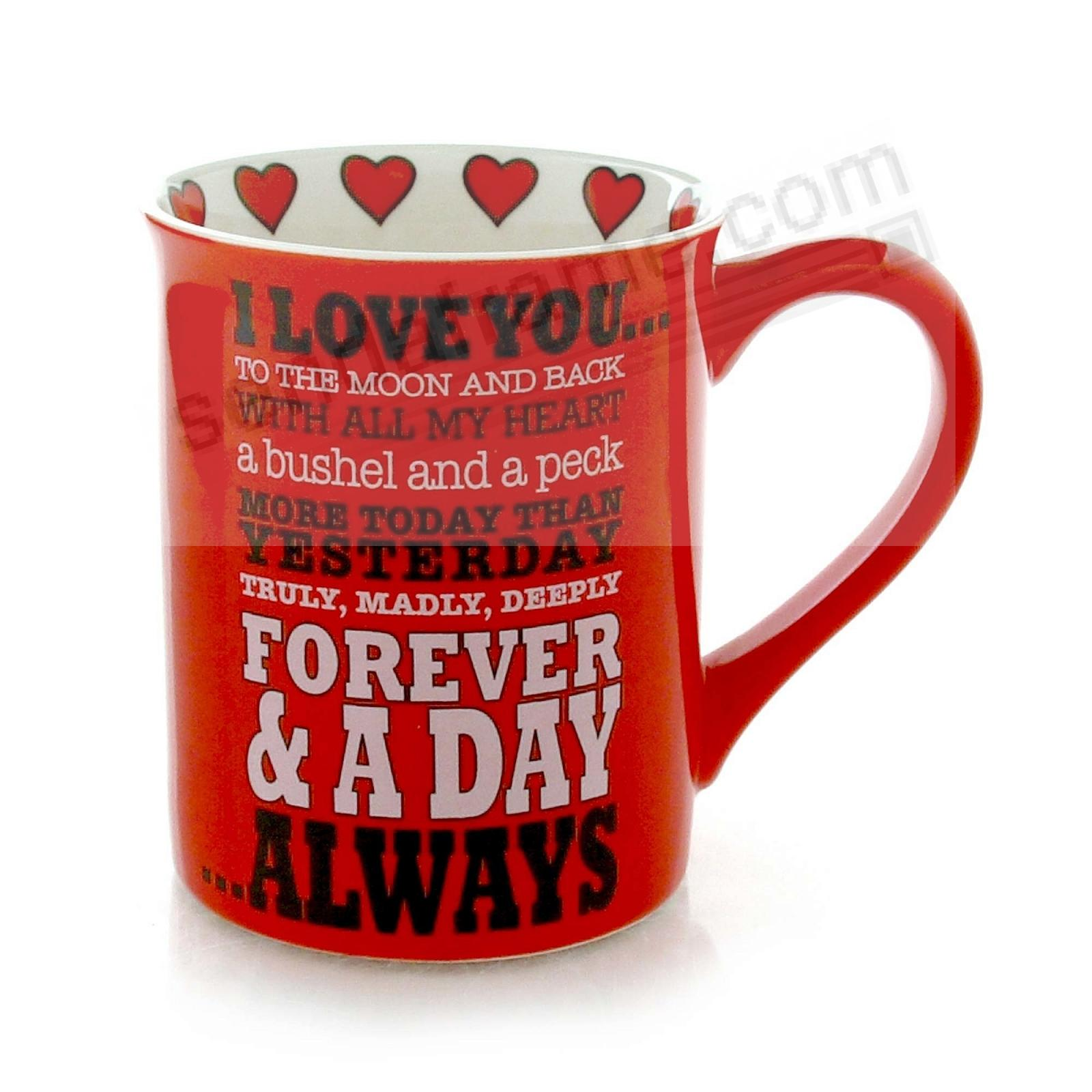 I LOVE YOU ALWAYS MUG by Our Name is Mud®