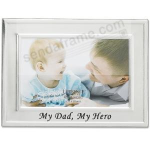 My Dad My Hero Brushed Silver 6x4 Frame Picture Frames Photo