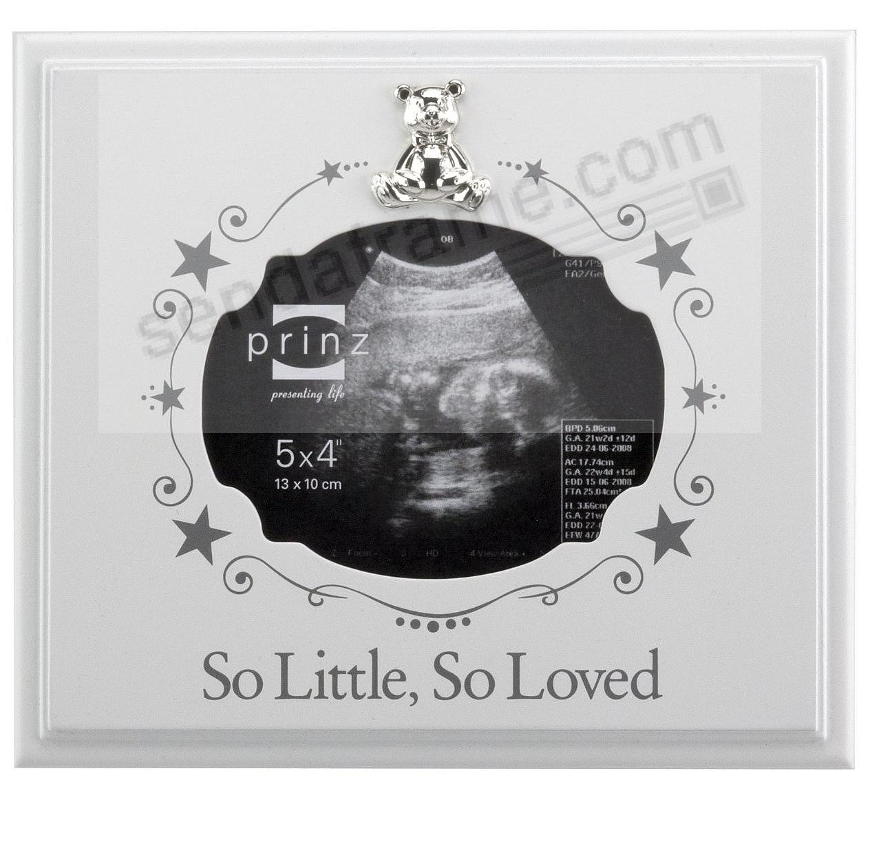 SO LITTLE - SO LOVED Silver Teddy Bear Sonogram frame by Prinz ...