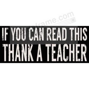 If You Can Read This Thank A Teacher Distressed Wood 6x2 Box