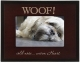 WOOF keepsake GREAT WOODS frame by Malden�