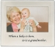 When a baby is born - so is a Grandmother by Lawrence�
