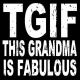 TGIFTHIS GRANDMA IS FABULOUS 4x4 Distressed-Wood Box Sign by Sixtrees�