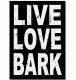 LIVE LOVE BARK 5x7 Distressed-Wood Box Sign by Sixtrees�