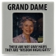 GRAND DAME frameby Our Name is Mud�