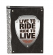 LIVE TO RIDE Brag Book holds 24 prints by Prinz�