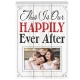 THIS IS OUR HAPPILY EVER AFTER Wood Block Frame by Prinz�